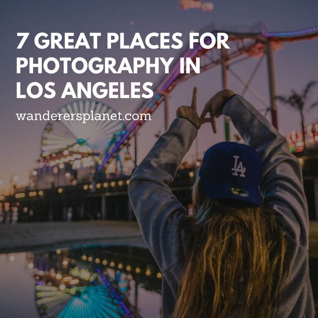 great places for photography in Los Angeles