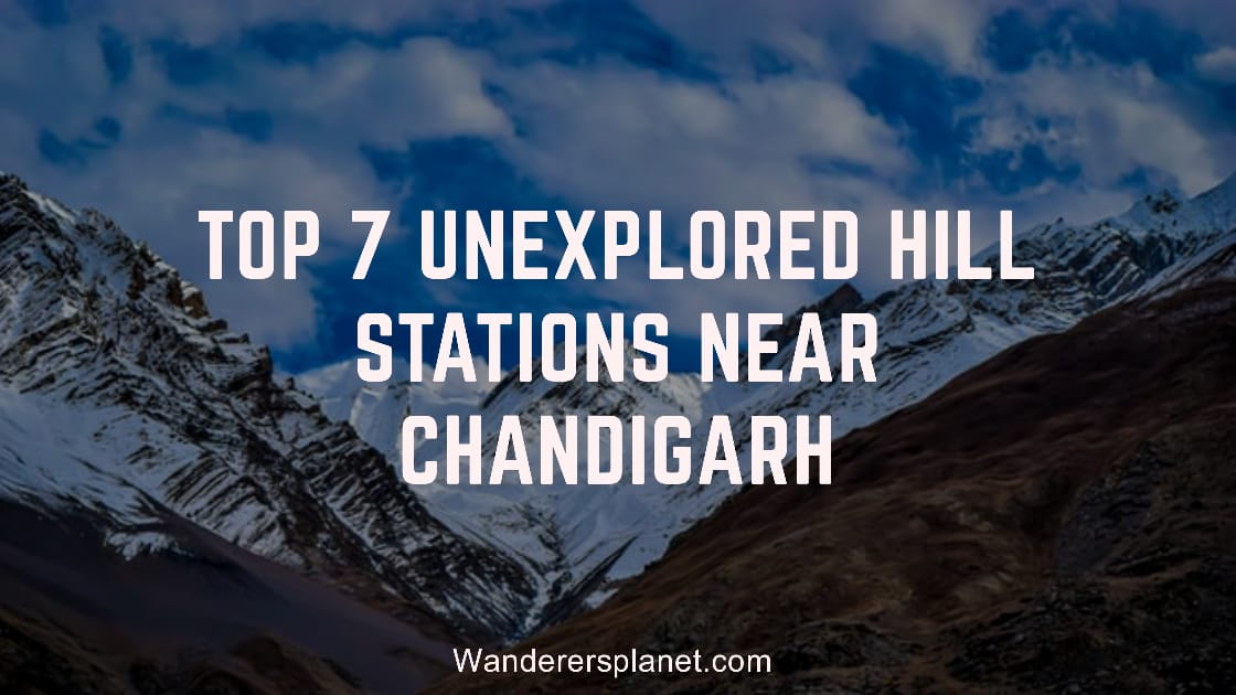 unexplored hill stations near Chandigarh