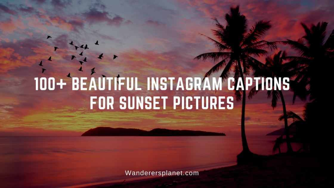 instagram captions for sunset pictures