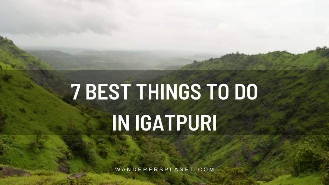 things to do in Igatpuri