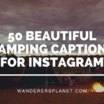 camping captions for Instagram